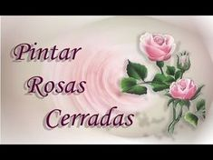Pintar rosas cerradas. Closed painting roses - YouTube