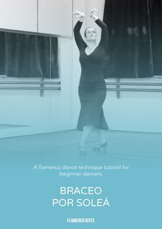 Saved from (Flamenco Bites). Learn a great exercise for braceo (flamenco arm movement) using the compas of solea.