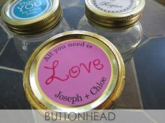 Custom Sticker Labels, Personalized Mason Jars, Jar Labels, Jar Lids, All You Need Is Love, Wedding Favors, Campaign, Content, Weddings