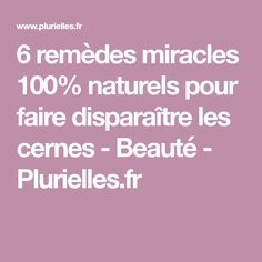 6 remèdes miracles 100% naturels pour faire disparaître les cernes - Beauté - Plurielles.fr Miracle, Facial Care, Health And Beauty, Beauty Hacks, Beauty Tips, Health Fitness, Make Up, Diy, Medical