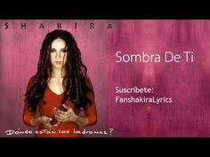 10 Shakira - Sombra De Ti [Lyrics] - YouTube