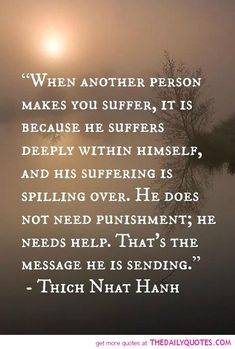 Makes You Suffer .. Thich Nhat Hanh. #quote For more quotes and jokes, check out my FB page: https://www.facebook.com/ChanceofSarcasm