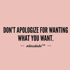 It's what you want... Why feel bad for it? Join the #Bossbabe Netwerk™ (Click The Link In Our Profile Now! )