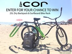Enter to Win the COR Dry Bag Backpack AND a COR Bicycle Surf Rack! Hurry contest ends at the end of September. 3 Winners will be chosen so your odds are good. #surfing
