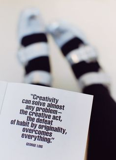 """""""Creativity can solve almost any problem - the creative act, the defeat of habit by originality, overcomes everything"""" - George Lois Book Quotes, Words Quotes, Wise Words, Quotable Quotes, Creativity Quotes, Book Nooks, Encouragement Quotes, Education Quotes, Cool Words"""