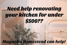 Budget stressed?? Needing a renovation? Magnolia Homestead would love to help.