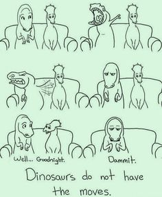 Dinosaur moves