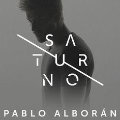 Découvrez Saturno par Pablo Alboran sur Deezer