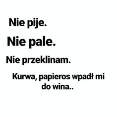 Polish Memes, Weekend Humor, Best Memes Ever, More Than Words, Wtf Funny, True Quotes, Cute Couples, Sentences, Haha