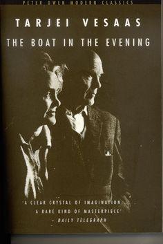 The Boat in the Evening  Tarjei Vesaas