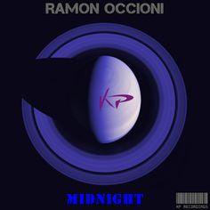 Coming Soon !!! Ramon Occioni - Midnight (KP127) Release Date on Beatport : Jun.20.2014