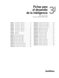 Primaria 3 Fichas para el desarrollo de la inteligencia Autor: José Luis Riva Ilustración: Domènec Bladé i Pinyol Santilla...