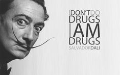 Noone gets as close to my idea of iconic personality than Salvador Dalì!