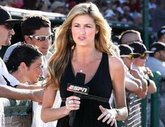 Erin Andrews, one of my favorite female reporters.  Proof that you can be pretty, smart and kick ass.