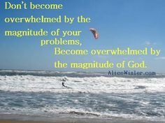 The Magnitude of God  By Alice J. Wisler