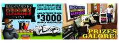 Win big during our Backyard RV Extravaganza Clearance Event! Buy a trailer & receive a $130 Home Depot Gift Card! Also, you'll be entered to win $3,000 in backyard prizes!