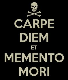 My next tattoo this phrase memento mori latin 39 remember that you will die 39 is an artistic or for Carpe diem memento mori tattoo