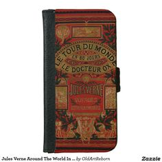 Jules Verne Around The World In Eighty Days iPhone 6 Wallet Case