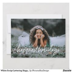 Shop White Script Lettering Happiest Holiday Photo Card created by PhrosneRasDesign. Christmas Photo Cards, Christmas Card Holders, Holiday Cards, All Holidays, Christmas Holidays, Christmas Ideas, Script Lettering, Holiday Photos, Stationery