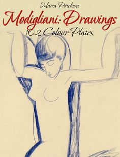 Buy Modigliani: Drawings 102 Colour Plates by Maria Peitcheva and Read this Book on Kobo's Free Apps. Discover Kobo's Vast Collection of Ebooks and Audiobooks Today - Over 4 Million Titles! Fauvism Art, Amedeo Modigliani, Indie Art, Favorite Subject, Diego Rivera, Pablo Picasso, Painting & Drawing, Modern Art, Sketches