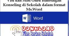 Files Berkas Sekolah: Visi dan Misi Guru Bimbingan Konseling di Sekolah dalam format Ms.Word Visi dan Misi Guru Bimbingan Konseling di Sekolah dalam format Ms.Word ini ditujukan bagi siapa saja yang membutuhkan, untuk digunakan sebagai referensi sesuai keperluan Seperti Akreditasi Sekolah untuk di lingkungan https://goo.gl/mRYpOf