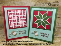 Stampin\' Up! Hearts Come Home with Quilted Christmas Created by Kay Kalthoff with #stampingtoshare