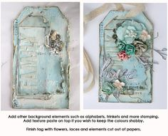 Shabby Chic tag...Probably one of the prettiest tags I've seen.  Love the distressing and dimensionality of this one.