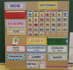 Perpetual Calendar for the Class The LaCatalane Alphas French Classroom Decor, Classroom Setting, Classroom Organization, Classroom Management, Calendar Time, Core French, School Displays, French Resources, School Decorations