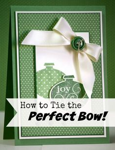 Video on How to Tie the Perfect Bow, using a handy homemade tool.   www.alisatilsner.com