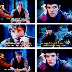 Merlin's face... He has to be feeling horrible, because not only is he watching his best friend being lied to and deceived by the people he loves, but also he has been lying to Arthur since the day they met. And he feels horrible.