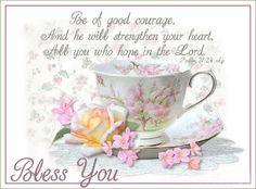 """""""BE OF GOOD COURAGE.............."""""""