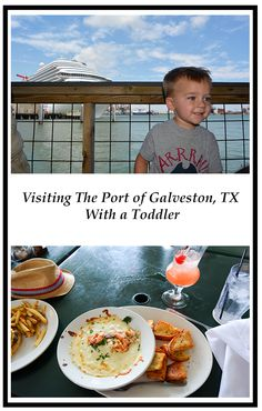 Visiting The Port of Galveston, TX With A Toddler — The Titan Adventures