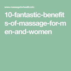 10-fantastic-benefits-of-massage-for-men-and-women