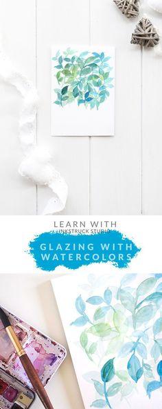 Watercolor glazing technique - Inkstruck Studio #watercolorarts