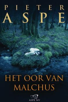 Het oor van Malchus - Pieter Aspe (Belgian author, series)