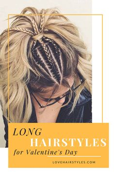 Long hairstyles for the most romantic day in the year should mirror romantic vibes Heart shaped buns and braids are hella cute for long hair. Our ideas will make your bae drooling all over you. #hairstyles #longhairstyles