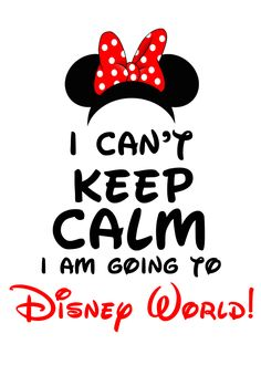 partyexpressinvitations - I Can't Keep Calm I'm Going to Disney World! Minnie Mouse, $3.99 (http://www.partyexpressinvitations.com/i-cant-keep-calm-im-going-to-disney-world-minnie-mouse/)