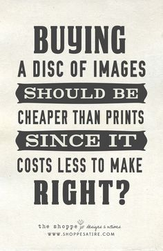 Shoppe Satire ~ Humor for Photographers ~ Photographer Pricing Funny! » The Shoppe Designs Blog