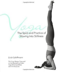 Yoga  The Spirit and Practice of Moving into Stillness  Author: Erich Schiffmann  Just in time for the next round of New Year's resolutions -- start your customers on the road to wellness with these bestselling health titles from Pocket Books!