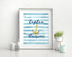 Wall Decor Awesome Printable Captain Prints Awesome Sign Captain  Printable Art Awesome Anchor Watercolor - Digital Download #wallart #wallartprints #digitalprints #homedecor #digitalwallart
