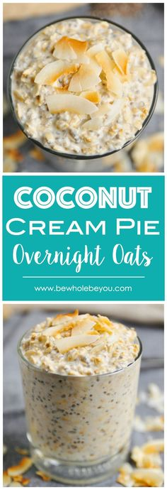 Coconut Cream Pie Overnight Oats - Clean Eating Recipes - Welcome back, there! Today I'll share one of the most sensational Clean Eating Recipe ! >> * You Must Click The Pin For Detailed Clue >> * We are hope you love it Clean Eating For Beginners Weight Watcher Desserts, Clean Eating Recipes For Dinner, Clean Eating Snacks, Healthy Eating, Healthy Drinks, Dinner Recipes, Nutrition Drinks, Eating Habits, Healthy Nutrition