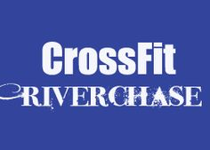 New CrossFit affiliate in Hoover, AL.  www.crossfitriverchase.com