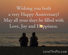 Wishing you both love relationships couples always forever husband anniversary happy anniversary Anniversary Quotes For Couple, Anniversary Wishes For Sister, Anniversary Wishes For Friends, Happy Wedding Anniversary Wishes, Birthday Wishes Quotes, Anniversary Funny, Husband Anniversary, Birthday Greetings, Relationship Anniversary Quotes