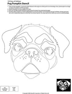 pug pumpkin carving patterns - For jenny Dog Stencil, Stencils, Pumpkin Stencil, Pumpkin Template, Pumpkin Carving Templates, Halloween Pumpkins, Halloween Crafts, Halloween Labels, Halloween Halloween