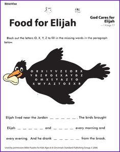 Food for Elijah (Puzzle) - Kids Korner - BibleWise (link doesn't work, just open image in a new tab and print, or copy paste image into a word document, enlarge, then print Sunday School Kids, Sunday School Lessons, Sunday School Crafts, Bible Crafts For Kids, Kids Bible, Elijah Bible, Bible Lessons, Youth Lessons, Children's Church Crafts