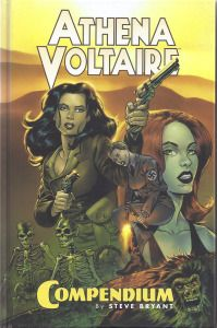 Steve Bryant - The Athena Voltaire Compendium. Collection of highly entertaining pulp comics.