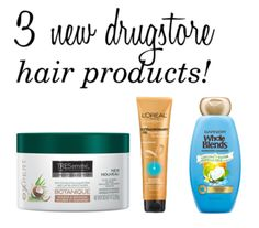 Reviews of Tresemme Botanique nourish and replenish mask, L'Oreal Extraordinary Oil leave-in cream, and Garnier Whole Blends hydrating shampoo.