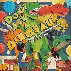 Don't Ask a Dinosaur (Hardcover) @POWkidsbooks mommasbacon.com/2018/04/18/don…