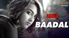 Baadal - Akira(2016) in MP4(HD, Normal) and 3GP Bollywood Video August 14, 2016, 9:51 am