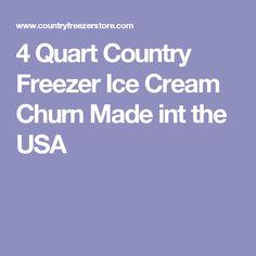 4 Quart Country Freezer Ice Cream Churn Made int the USA